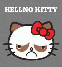 Meme Kitty - hellno kitty grumpy cat know your meme