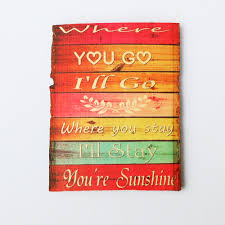 rustic wooden sign love quotes wood signs colorful wood quotes