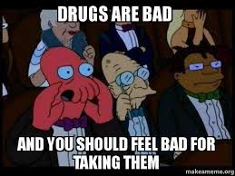 Drugs Are Bad Meme - drugs are bad meme 28 images drugs are bad mr mackey www