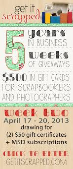 5 year anniversary ideas 5 year anniversary giveaway week 2 of 5 scrap giveaway and