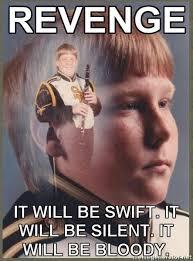 Revenge Memes - revenge ptsd clarinet boy know your meme
