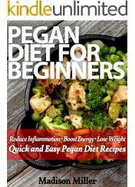 amazon com pegan diet cookbook quick and easy pegan recipes