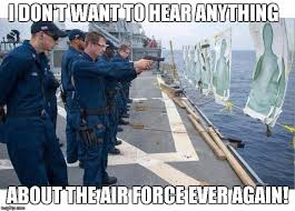 Air Force Memes - image tagged in navymarksmen imgflip