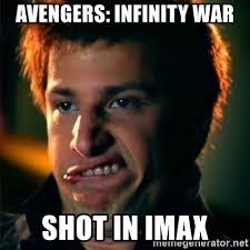 Meme Shot - avengers infinity war shot in imax jizzt in my pants meme generator