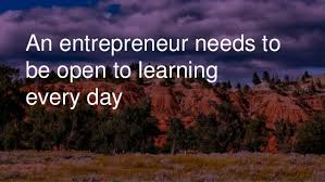 be willing to learn new skills as an entrepreneur
