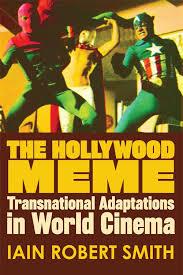 Hollywood Meme - the hollywood meme edinburgh university press