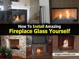 how to install amazing fireplace glass yourself