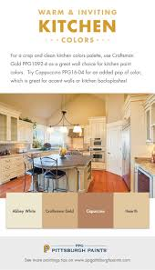 best 25 kitchen colors ideas on pinterest kitchen paint choosing warm inviting kitchen paint colors for a crisp and clean kitchen colors palette