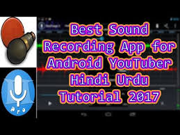 best recording app for android sound recorder for best sound recording apps for android