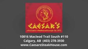 caesar u0027s steak house reviews calgary ab restaurants reviews