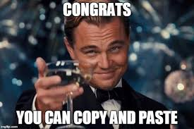 Meme Copy And Paste - leonardo dicaprio cheers meme imgflip