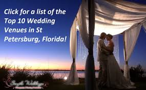 wedding venues st petersburg fl click for a list of the top 10 wedding venues in st petersburg fl