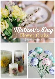 s day flowers mothers day gifts make these mothers day flowers crafts