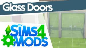 the glass door the sims 4 mods glass doors youtube