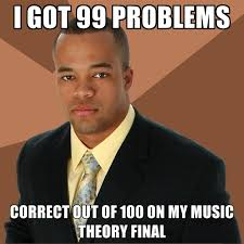 Theory Of Memes - i got 99 problems correct out of 100 on my music theory final
