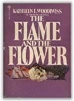 Flame And Comfort The Flame And The Flower By Kathleen E Woodiwiss