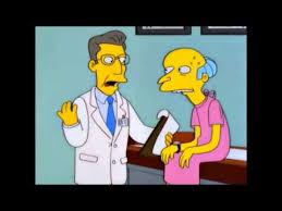 Mr Burns Excellent Meme - mr burns is indestructible youtube