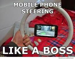 Mobile Meme - mobile phone steering like a boss weknowmemes