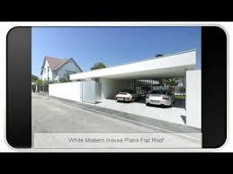 Modern House Roof Design White Modern House Plans Flat Roof Youtube
