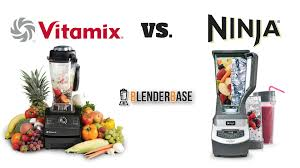 Ninja Supra Kitchen System by Ninja Vs Vitamix Read This 2017 Guide Before Buying