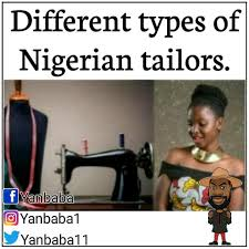 Different Meme - different types of nigerian tailors meme collection