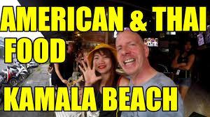 Thai Food Meme - american and thai food in kamala thailand v188 youtube