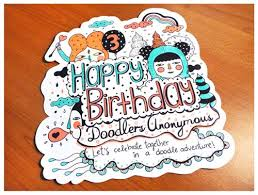 Doodle Birthday Card Over 40 Hand Drawn Birthday Cards Doodlers Anonymous