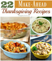 22 of the best make ahead thanksgiving recipes
