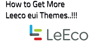 get link apk how to get more leeco eui themes and fonts with apk link