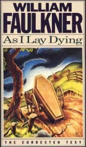 faulkner light in august william faulkner as i lay dying light in august delta autumn