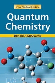 quantum chemistry buy quantum chemistry by donald a mcquarrie