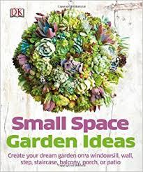 small space garden ideas philippa pearson 9781465415868 amazon