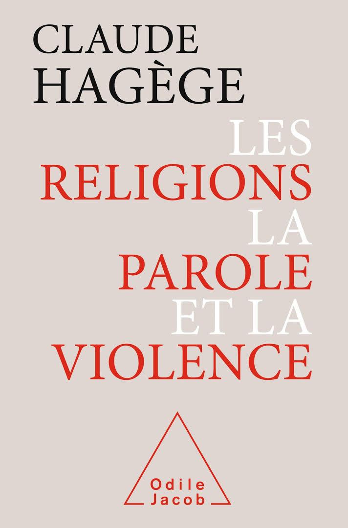 """Résultat de recherche d'images pour """"Les religions, la parole et la violence / Claude Hagège"""""""