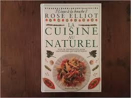 la cuisine au la cuisine au naturel amazon co uk 9782890771383 books