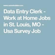 jobs in st louis mo best 25 data entry clerk ideas on pinterest data entry from