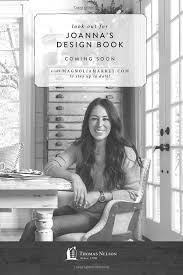 joanna gaines design book 214 best chip joanna gaines images on pinterest home ideas