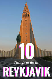 best things to do in 10 best things to do in reykjavik the culture map