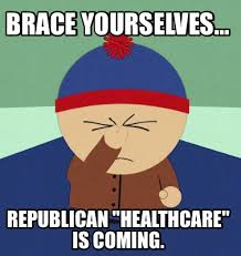 Meme Creator Brace Yourself - meme maker brace yourselves republican healthcare is coming5