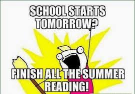 School Starts Tomorrow Meme - 22 meme internet school starts tomorrow finish all the summer reading