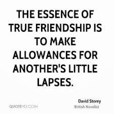 david storey friendship quotes quotehd
