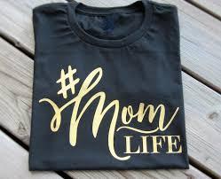 mom life t shirt momlife mom shirt gift for mom hashtag mom