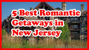 5 best getaways in new jersey us travel guide