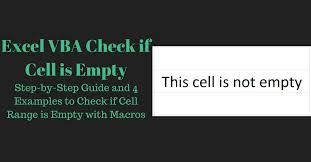 excel vba check if cell is empty step by step guide and 4 examples
