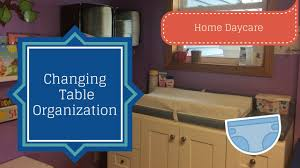 Changing Table For Daycare Changing Organization How To Organize A Daycare