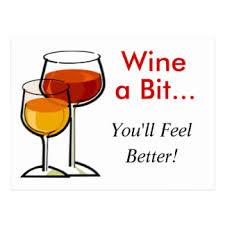 wine a you ll feel better wine feel better postcards zazzle