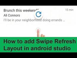 layout android refresh how to add swipe refresh layout in android studio youtube