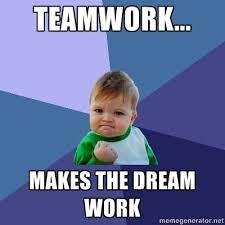 Teamwork Memes - meme