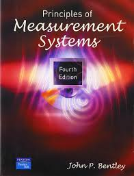 principles of measurement systems 4th edition john bentley