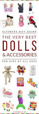 gift guide the very best babies dolls u0026 doll accessories for all