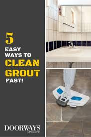how to clean grout top 5 grout cleaning tips
